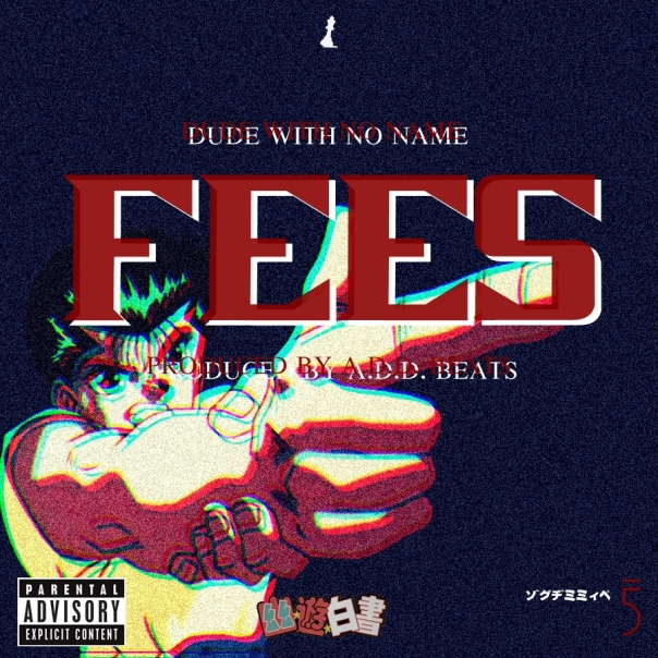 Dude with No Name_Fees Cover Art